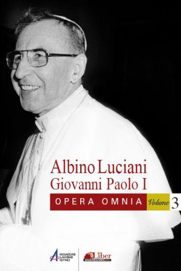 Opera omnia [vol_3] / Vittorio Veneto 1963-1966. Discorsi, scrit