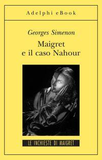 Maigret e il caso Nahour ePub