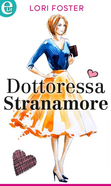 Dottoressa Stranamore (eLit) ePub