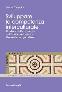 Sviluppare la competenza interculturale. Il valore della diversi