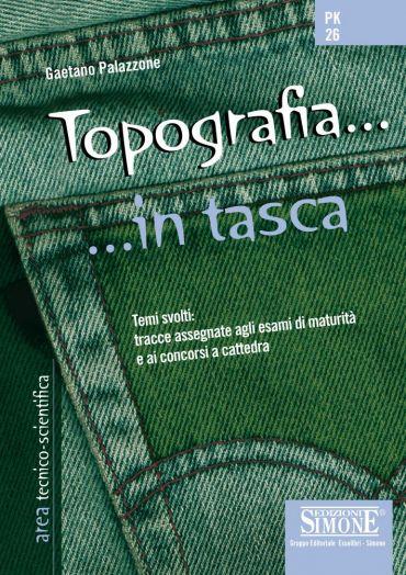 Topografia... in tasca - Nozioni essenziali