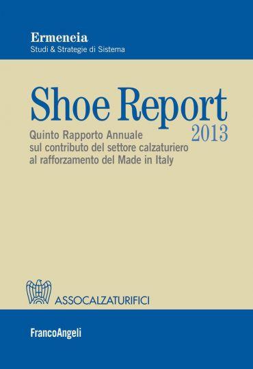 Shoe Report 2013. Quinto Rapporto Annuale sul contributo del set