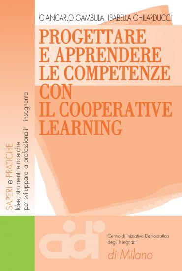 Progettare e apprendere le competenze con il cooperative learnin