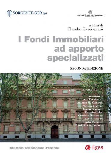 I fondi Immobiliari ad apporto specializzati - II edizione