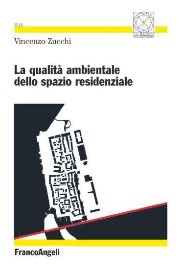 La qualità ambientale dello spazio residenziale