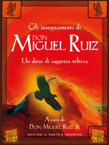 Gli insegnamenti di Don Miguel Ruiz ePub