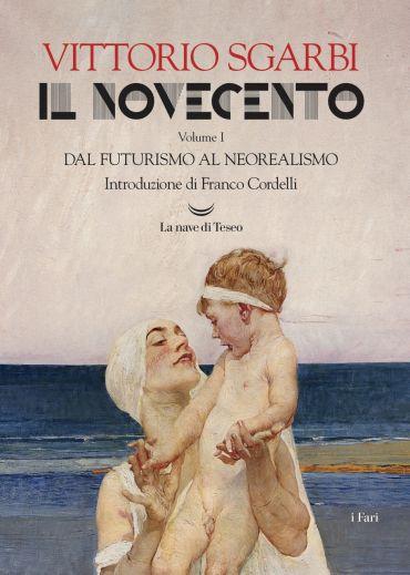 Il Novecento. Dal Futurismo al Neorealismo ePub