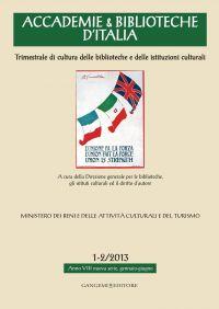 Accademie & Biblioteche d'Italia 1-2/2013