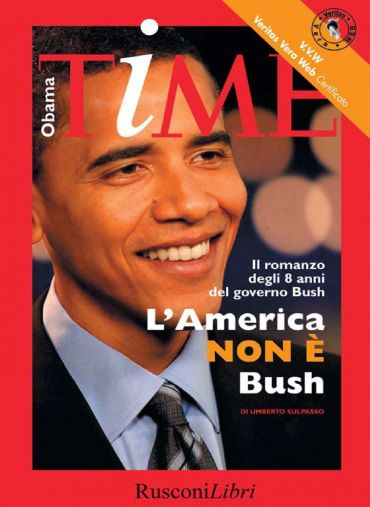 Obama Time - L'america non è Bush