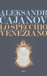 Lo specchio veneziano ePub