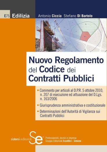 Nuovo Regolamento del Codice dei Contratti Pubblici