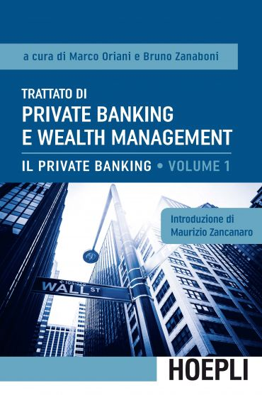 Trattato di Private Banking e Wealth Management, vol. 1 ePub
