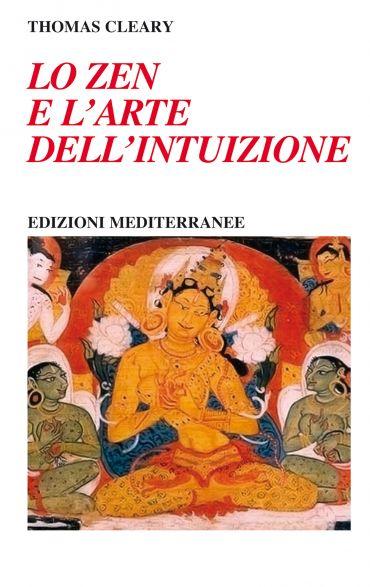 Lo zen e l'arte dell'intuizione ePub