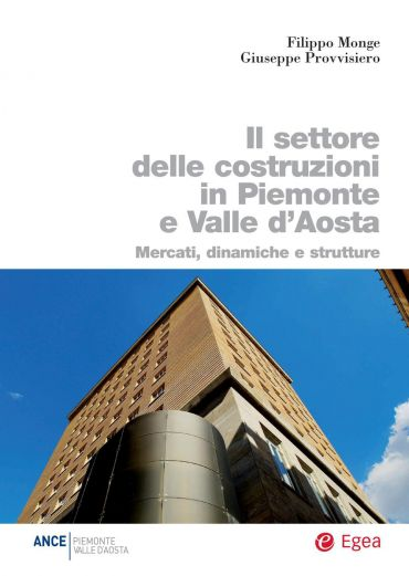 Il settore delle costruzioni in Piemonte e Valle d'Aosta