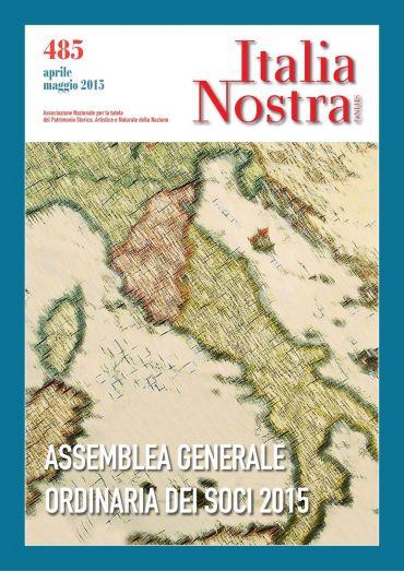 Italia Nostra 485 apr-mag 2015
