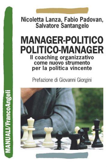 Manager-politico politico-manager. Il coaching organizzativo com