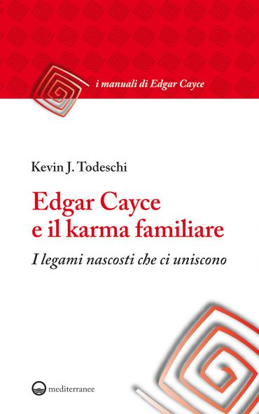 Edgar Cayce e il karma familiare ePub