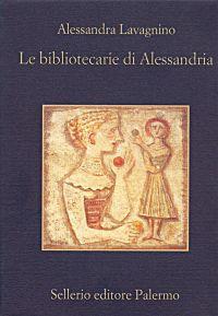 Le bibliotecarie di Alessandria ePub