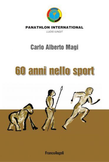 Sessant'anni nello sport