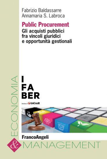 Public Procurement. Gli acquisti pubblici fra vincoli giuridici