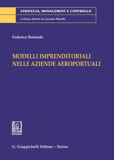 Modelli imprenditoriali nelle aziende aeroportuali
