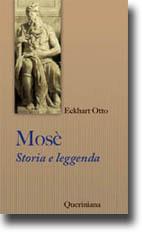Mosè. Storia e leggenda