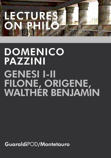 Genesi I-II. Filone, Origene, Walther Benjamin