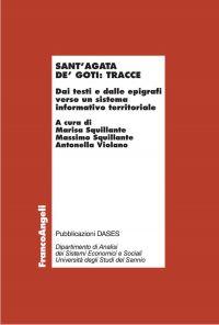 Sant'Agata de' Goti: tracce. Dai testi e dalle epigrafi verso un