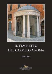 Il Tempietto del Carmelo a Roma ePub