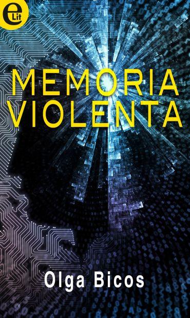 Memoria violenta (eLit) ePub