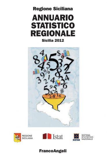 Annuario statistico regionale. Sicilia 2012