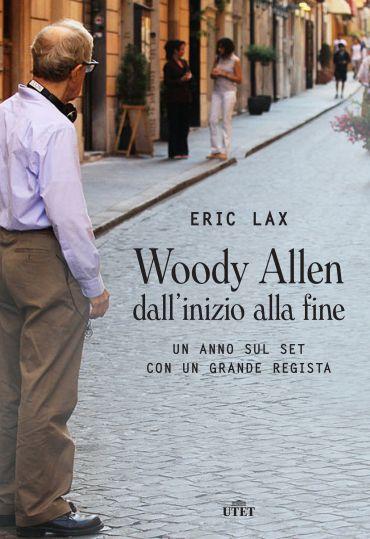 Woody Allen dall'inizio alla fine ePub