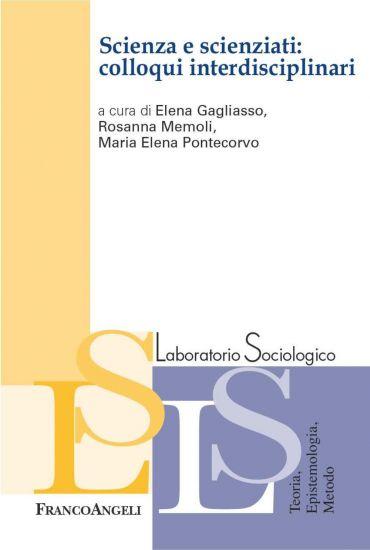 Scienza e scienziati: colloqui interdisciplinari