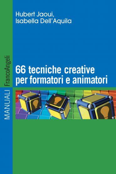 Sessantasei tecniche creative per formatori e animatori ePub