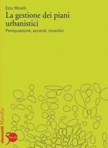 La gestione dei piani urbanistici