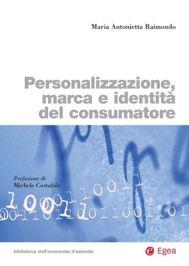 Personalizzazione, marca e identità del consumatore