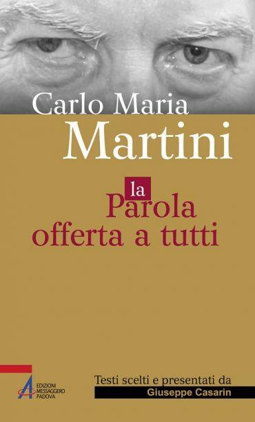Carlo Maria Martini. La parola offerta a tutti ePub