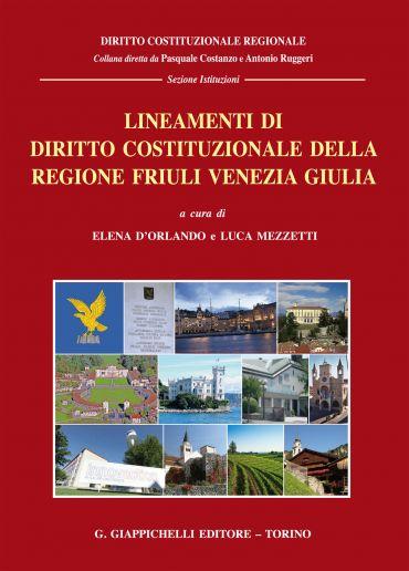 Lineamenti di diritto costituzionale della regione Friuli Venezi
