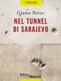 Nel tunnel di Sarajevo ePub