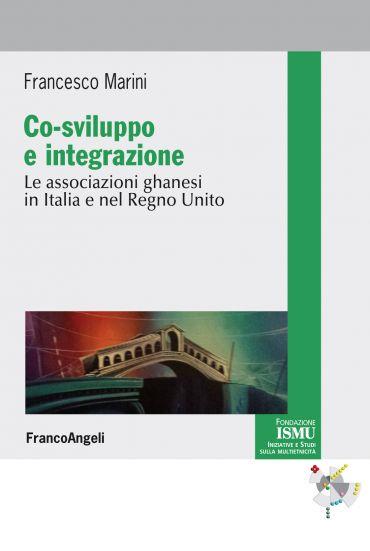 Co-sviluppo e integrazione. Le associazioni ghanesi in Italia e