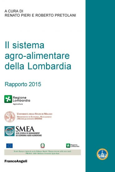 Il sistema agro-alimentare della Lombardia. Rapporto 2015