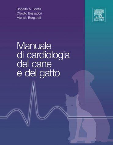 Manuale di cardiologia del cane e del gatto ePub
