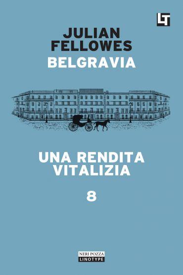 Belgravia capitolo 8 - Una rendita vitalizia ePub