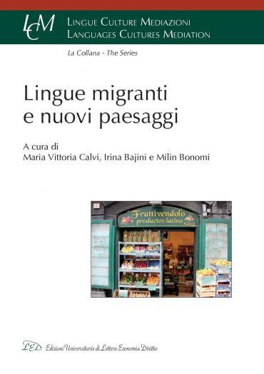 Lingue migranti e nuovi paesaggi