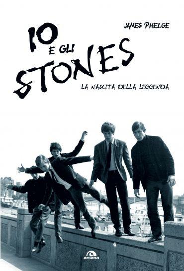 Io e gli Stones ePub