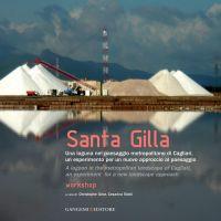 Santa Gilla. Una laguna nel paesaggio metropolitano di Cagliari,