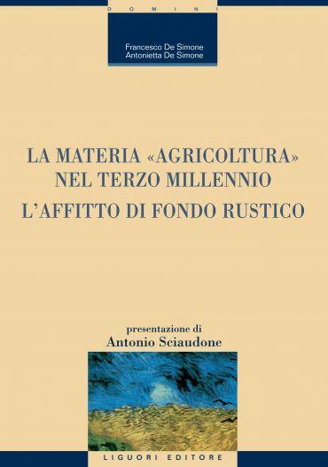 """La materia """"Agricoltura"""" nel terzo millennio"""
