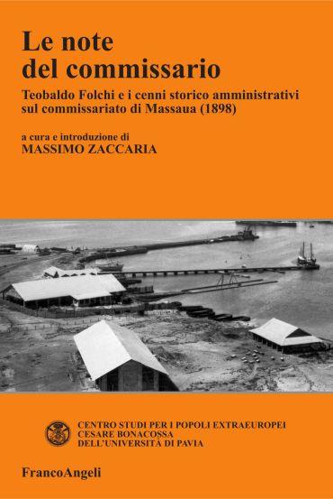 Le note del commissario. Teobaldo Folchi e i cenni storico-ammin