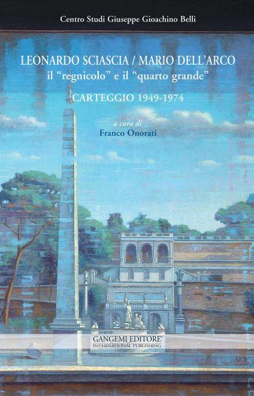 """Leonardo Sciascia / Mario Dell'Arco: il """"regnicolo"""" e il """"quarto"""