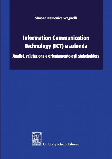 Information Communication Technology (ICT) e azienda: analisi, v